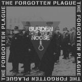 Burden Of The Noose -  The Forgotten Plague