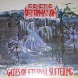 Genetic Deformation - Gates Of Eternal Suffering (EP)