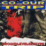 Colour Trip - GroundLevelSexType