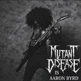 Mutant Disease  - Discography