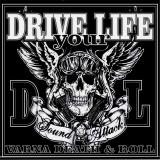 Drive Your Life - Sound Attack