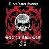 Black Label Society - Stronger Than Death  (Japanese Edition) (Lossless)