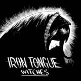 Iron Tongue - Witches (EP)
