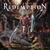 From Ashes To Redemption - Unleash the Warrior