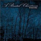 Various Artists - A Brutal Christmas - The Season in Chaos