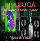 Various Artists - Brazuca: The Song Is More Insane (Vol.1 & Vol.2)