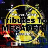 Various Artists - Tributes To Megadeth (1999-2011 / 5CD's)