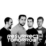 Resurrect Tomorrow - Discography (2013 - 2017)