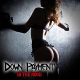 Down Payment  - In The Mood