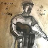 Prisoner Of Reality - Tale Of A Lost Pilgrim