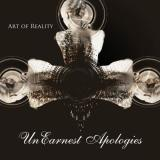 UnEarnest Apologies - Art of Reality