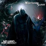 Nightmare Slave - No Land for Heroes (Lossless)