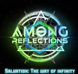 Among Reflections - Salvation: The Way Of Infinity (EP)