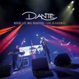 Dante - Where Life Was Beautiful: Live In Katowice (Live)