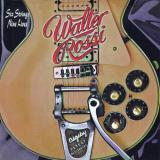 Walter Rossi - Six Strings Nine Lives
