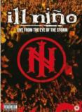 Ill Nino - Live from the Eye of the storm (Live)
