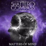 Shattered Compass - Matters of Mind (EP) (Deluxe Edition)