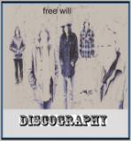 Free Will - Discography