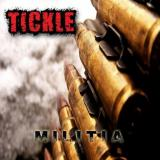 Tickle - Militia