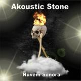 Akoustic Stone - Nuvem Sonora