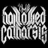 The Hallowed Catharsis - Discography