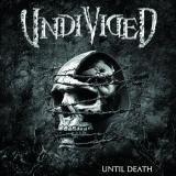Undivided - Until Death (Lossless)