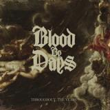 Blood By Days - Throughout The Years
