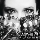 Madame Mayhem - Ready For Me