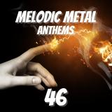 Various Artists - Melodic Metal Anthems 46