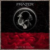 Frater - Pulso en Eclipse