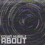 Edwin Hubble - About (EP)