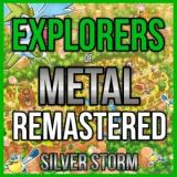 Silver Storm - Explorers of Metal (Remastered)
