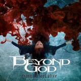 Beyond God - Dying to Feel Alive (Lossless)