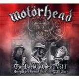 Motörhead - The World Is Ours - Vol.1 Everything Further Than Everyplace Else