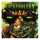 Jack Foolery  - Come One Come All