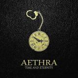 Aethra - Time and Eternity