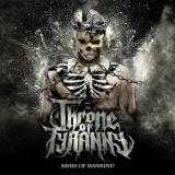 Throne Of Tyranny - Ashes Of Mankind (EP)
