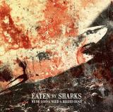 Eaten By Sharks - We're Gonna Need A Bigger Boat (EP)