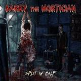 Barry The Mortician - Split In Half (EP)