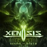 Xenosis - Devour And Birth