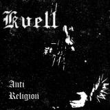 Kvell - Anti-Religion (Compilation)