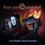 Sept Cent Quarante Sept - Lost Words and Devil's Screens