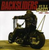 Backsliders - Discography (1986 - 2006)