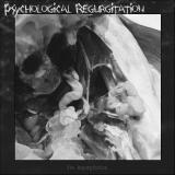 Psychological Regurgitation - The Regurgitation