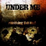 Under Me - Reaching The End (EP)