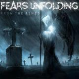 Fears Unfolding - From The Ashes
