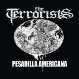 The Terrorists - Pesadilla Americana