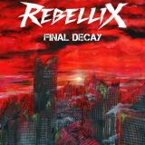 Rebellix - Final Decay (EP)