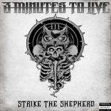 3 Minutes to Live - Strike the Shepherd