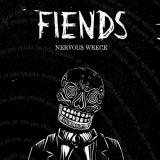 Fiends - Nervous Wreck